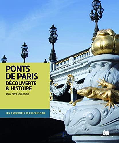 9782707208361: Ponts de Paris : D�couverte & histoire
