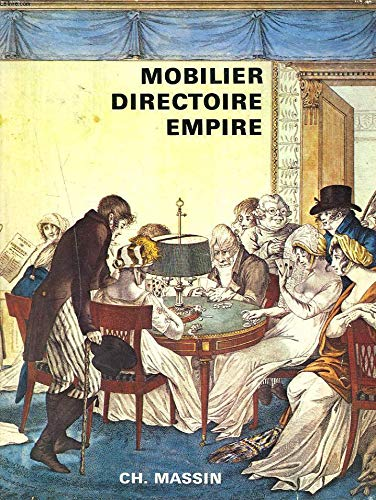 Mobilier Directoire, Empire (French Edition): Bizot, Chantal