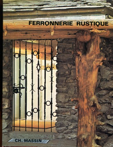 Ferronnerie Rustique et De Style.: Eudes, Georges