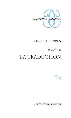 "La traduction (Collection ""Critique"") (French Edition): Serres, Michel"