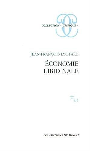 9782707300324: Economie Libidinale 2 (Collection Critique) (French Edition)