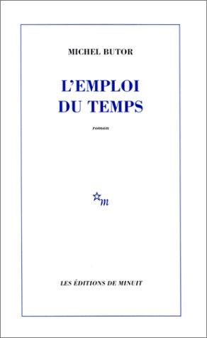 9782707300416: L'Emploi Du Temps (Minuit) (French Edition)