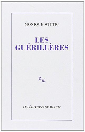 GUÉRILLÈRES (LES): WITTIG MONIQUE