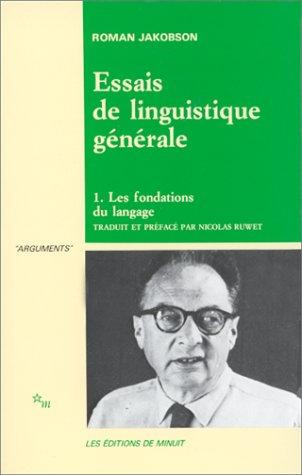 Essais de linguistique gà nà rale, Vol.: Roman Jakobson