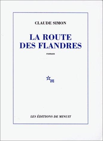 Route des flandres.(minuit roman) minlec: Simon, Claude
