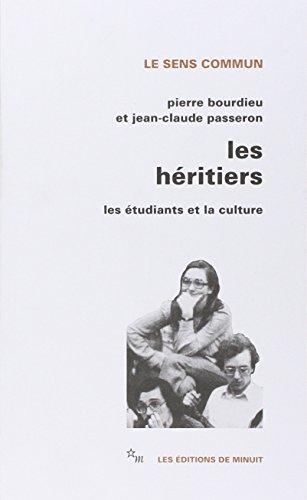 HÉRITIERS (LES) : LES ÉTUDIANTS ET LA CULTURE: BOURDIEU PIERRE