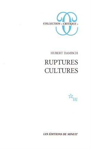 9782707300904: Ruptures, cultures (Collection Critique) (French Edition)