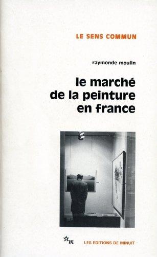 MARCHÉ DE LA PEINTURE FRANCE (LE): MOULIN RAYMONDE
