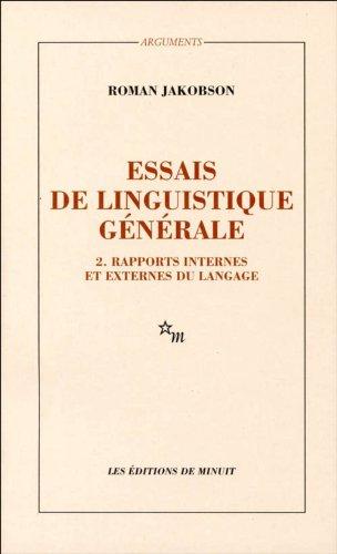 Essais de linguistique générale, Vol. 2: Rapports internes et externes du langage (...