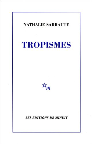 9782707301253: Tropismes (French Edition)