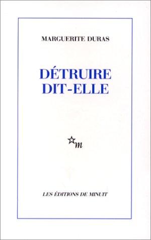 9782707301369: Detruire Dit Elle (Minuit) (French Edition)
