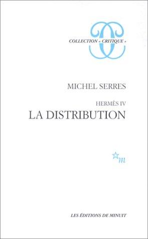 9782707301475: Hermès : Tome 4, La distribution (Critique)
