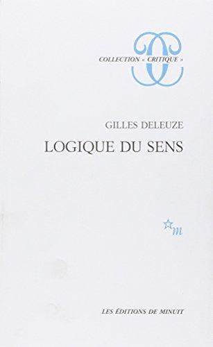 9782707301529: LOGIQUE DU SENS (Critique)