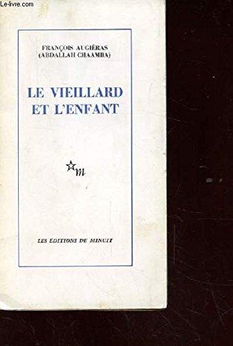 9782707301710: Vieillard et l enfant (Minuit)