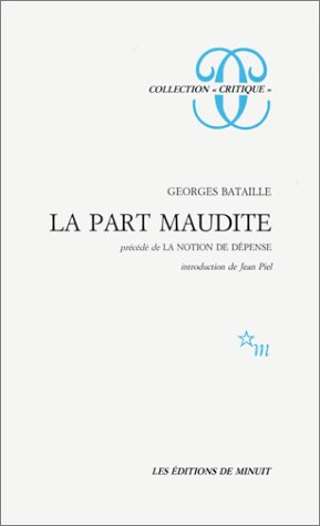 9782707301819: La Part Maudite (precede de La Notion de Depense, Collection Critique)