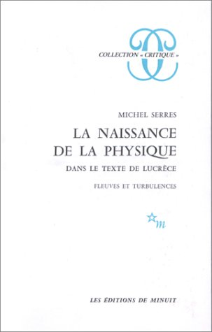9782707301918: La Naisance De La Physique (Collection Critique) (French Edition)