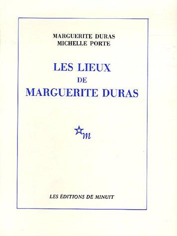 Les Lieux de Marguerite Duras (French Edition): Marguerite Duras