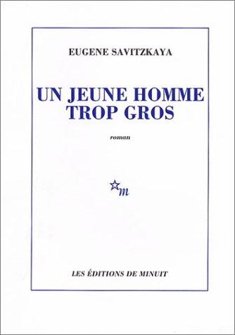 9782707302168: Un Jeune homme trop gros (French Edition)