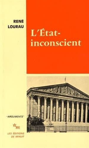 L'État-inconscient: René Lourau