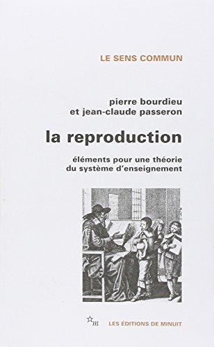9782707302267: La Reproduction : éléments d'une théorie du système d'enseignement