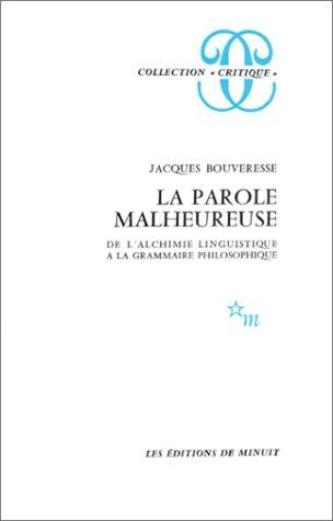 La Parole malheureuse: Bouveresse, J.