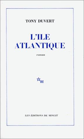 9782707302502: L'Île Atlantique