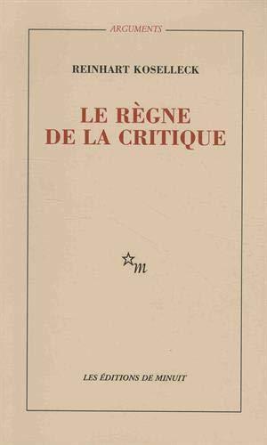9782707302748: Le r�gne de la critique (Arguments)