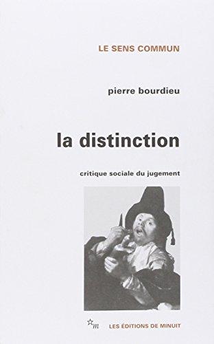 La distinction: Bourdieu, Pierre