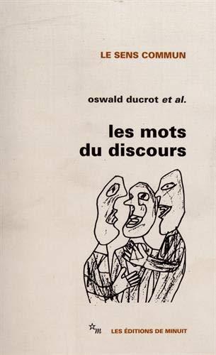 9782707302946: Les Mots Du Discours (Le Sens commun) (French Edition)