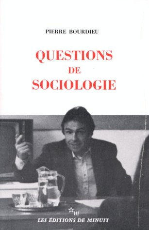 "Questions de sociologie (""Documents"") (French Edition): Bourdieu, Pierre"