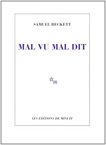Mal Vu Mal Dit: Beckett, Samuel