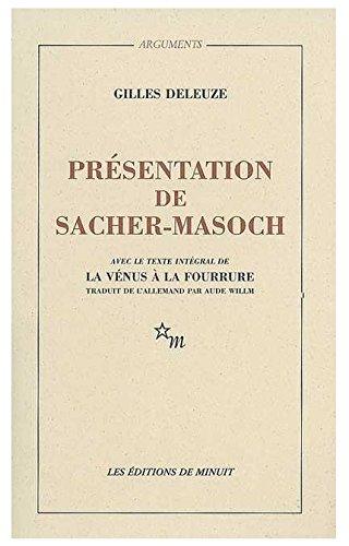 Pr?sentation de Sacher-Masoch : Le froid et: Deleuze, Gilles