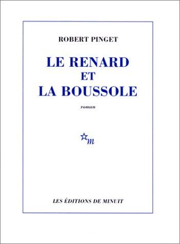 9782707303455: Le Renard et la Boussole (French Edition)