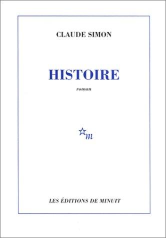Histoire (French Edition): Claude Simon