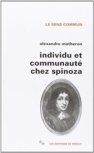 Individu et communauté chez Spinoza: Matheron, Alexandre