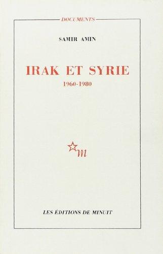 9782707306081: Irak et Syrie, 1960-1980