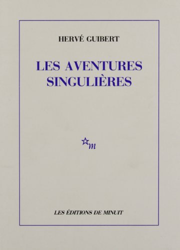9782707306135: Les Aventures singulières