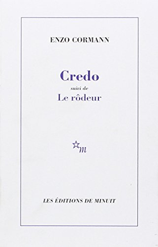 9782707306227: Credo ; suivi de, Le rôdeur (French Edition)