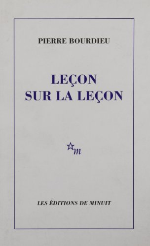 Lecon sur la lecon (French Edition): Bourdieu, Pierre