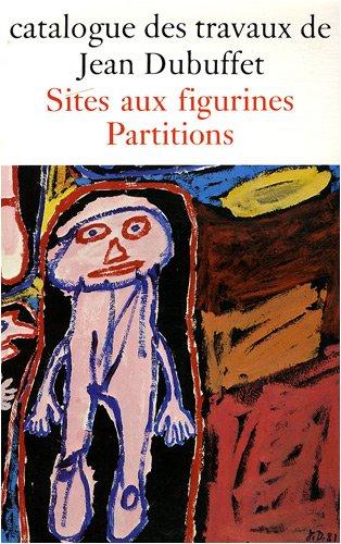 9782707306371: Travaux Jean Dubuffet, fascicule 33. Sites aux figurines partitions