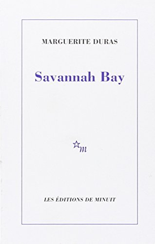 Savannah Bay (ROMANS) (French Edition) (9782707306685) by Duras, Marguerite