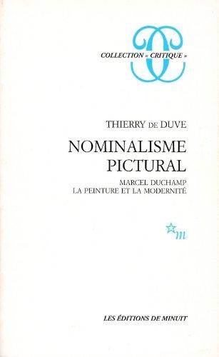 9782707306876: Nominalisme pictural: Marcel Duchamp, la peinture et la modernité (Critique)