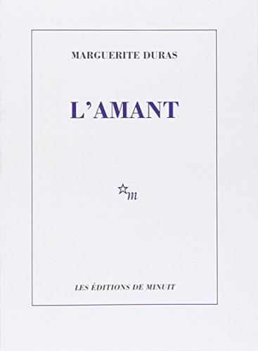 L'Amant (French Edition): Marguerite Duras