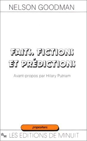 FAITS FICTIONS PREDICTIONS: GOODMAN/JACOBM