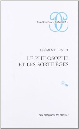 9782707310118: Le Philosophe et les sortil�ges