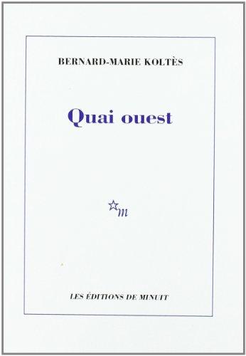 9782707310309: Quai ouest (French Edition)