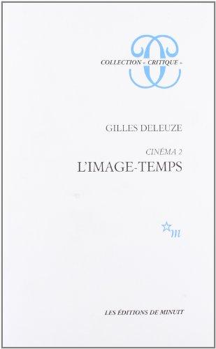 CINÉMA T.02 : L'IMAGE-TEMPS: DELEUZE GILLES