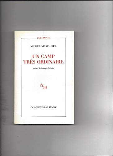 Un camp très ordinaire (2707310565) by Micheline Maurel; François Mauriac