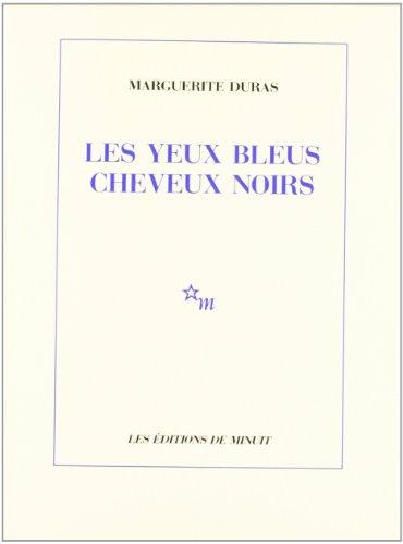 9782707310675: Les Yeux bleus, cheveux noirs (Minuit)