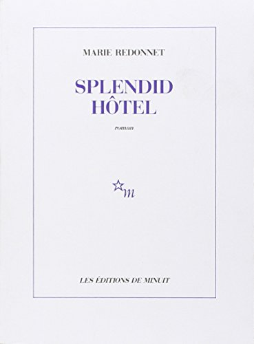 SPLENDID HÔTEL: REDONNET MARIE